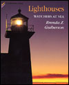 Lighthouses: Watchers at Sea