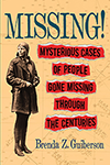Missing! Mysterious Cases of People Gone Missing Through the Centuries
